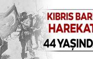 Kıbrıs Türk Barış Harekâtı 44 Yaşında
